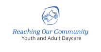 Reaching Our Community Youth and Adult Daycare